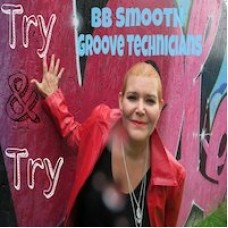 BB Smooth and Groove Technicians Try & Try
